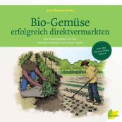 Bio-Gemüse erfolgreich direktvermarkten – buy organic seeds online - Bingenheim Online Shop